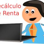 Recálculo de Renta
