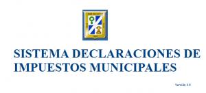 Sistema Declaracion de Impuestos Municipales